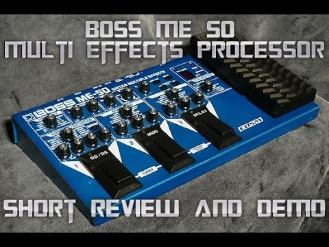 Boss ME 50 Multi Effects Guitar Pedal, Review and Short Demo
