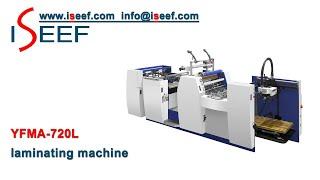 Auto Film Laminating Machine Model YFMA-720L