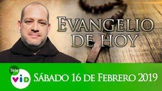 El Evangelio De Hoy Sábado 16 De Febrero De 2019, Lectio Divina 📖 - Tele VID