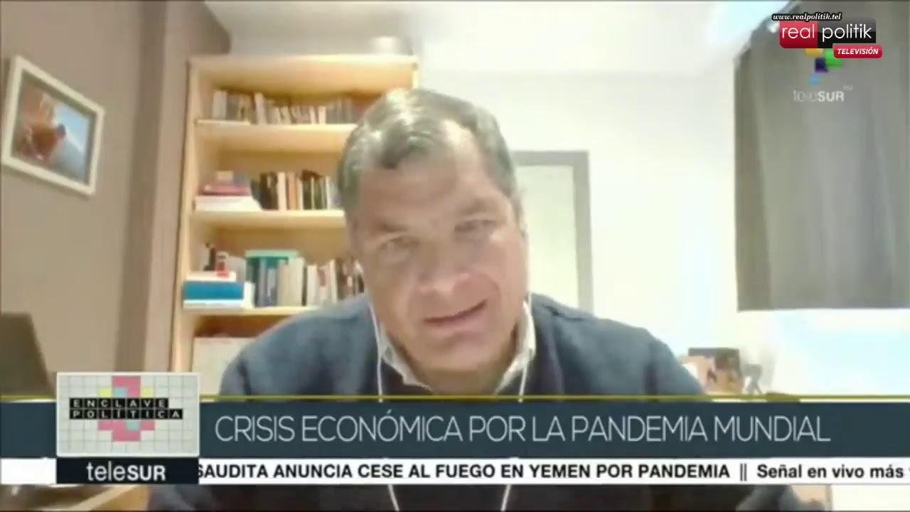 Ecuador: El ex presidente Rafael Correa, analiza la crisis sanitaria en el pais