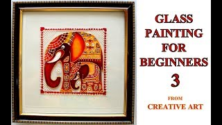 GLASS PAINTING FOR BEGINNERS 3