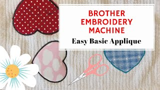 Brother Embroidery Machine - Easy Applique With The Designs Already On The Machine