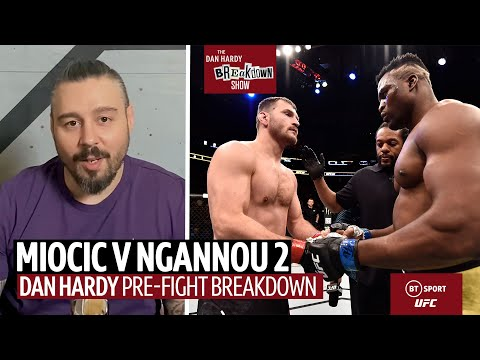 The Dan Hardy Breakdown Show | Stipe Miocic v Francis Ngannou | UFC 260