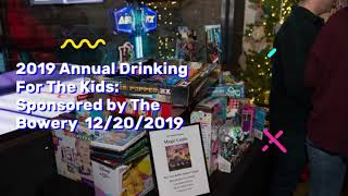 AOTM 2019 Annual Drinking For The Kids: Sponsored By The Bowery