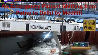Get Benefits of Medilift Train Ambulance from Patna at Low-Cost