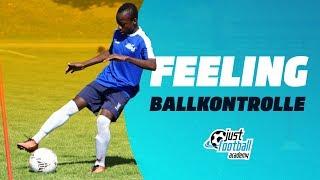 Feeling – Ballkontrolle – Technik