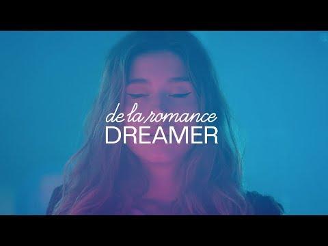 De La Romance – Dreamer.