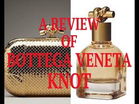 Bottega Veneta Knot EdP.  Released Fall 2014.