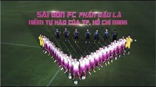 Trailer CLB Saigon FC | V-League 2019
