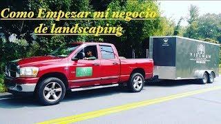 Como Empezar Mi Negocio De Landscaping , Jardineria,  O Lawn Care