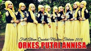 Gambar cover Full Qasidah Terbaru Orkes Putri Annisa 2018