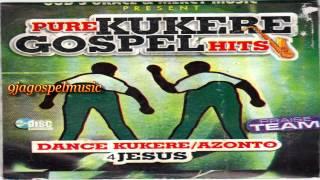 Kukere Gospel Praise Nigeria Gospel