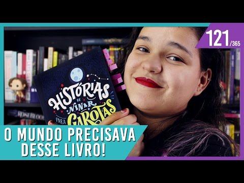 O QUE APRENDI LENDO: HISTÓRIAS DE NINAR PARA GAROTAS REBELDES | Bruna Miranda #121