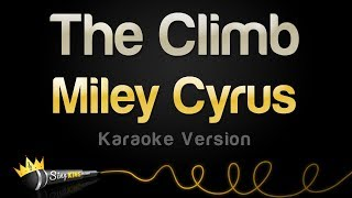 Miley Cyrus - The Climb (Karaoke Version)