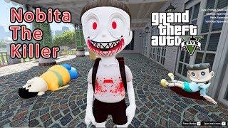 GTA 5 Mod - Nobita The Killer Trả Mối Thù Bị Chaien Đốt Cháy #1