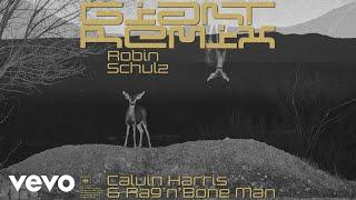 Calvin Harris, Rag'n'Bone Man - Giant (Robin Schulz Remix) [Audio]