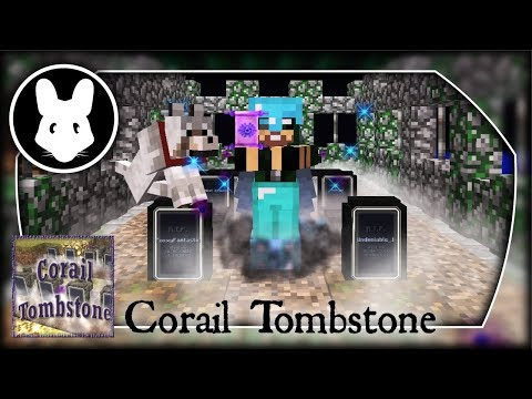 Corail Tombstone mod Bit-by-Bit by Mischief of Mice!