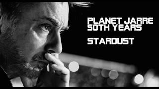 PlanetJarre-50ThYears-Stardust