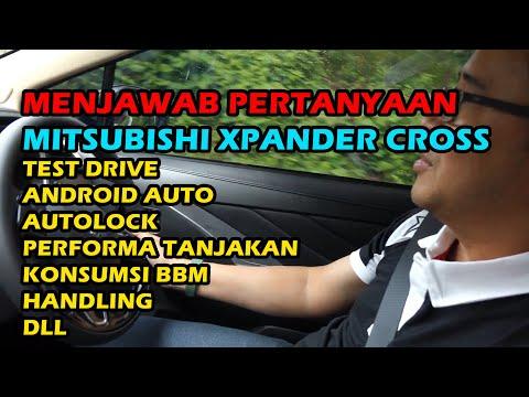 Menjawab pertanyaan seputar Mitsubishi Xpander Cross (Test Drive) Indonesia