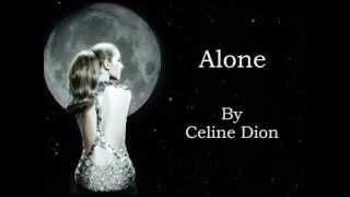 Celine Dion   Alone (Audio With Lyrics)