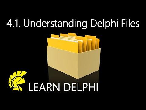 Delphi Programming Tutorial – Unit 4.1: Understanding Delphi Files