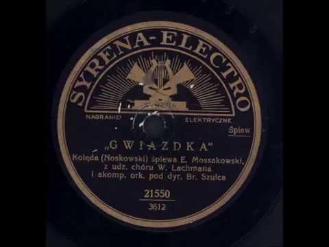 Eugeniusz Mossakowski - Gwiazdka (kolęda)