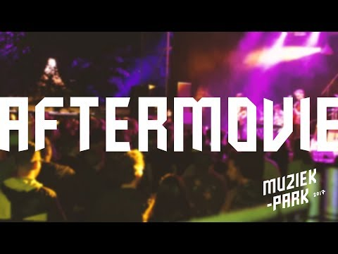 Muziekpark 2017 aftermovie