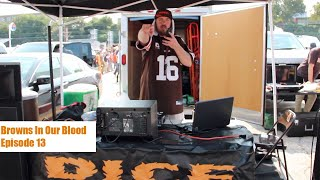 "Browns In Our Blood Episode 14 Cleveland Browns 2017 Football VLOG ""NO TRADES???"""