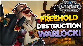 Freehold Dungeon as DESTRO WARLOCK! - Battle for AZEROTH ALPHA*
