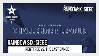 Rainbow Six Esports: North American Challenger League 2020 Play Day 5 - Rentfree vs. The Last Dance