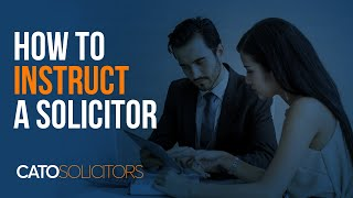 How to Instruct a Solicitor