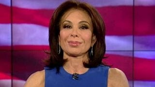 Judge Jeanine: Hillary Clinton is the worst possible choice