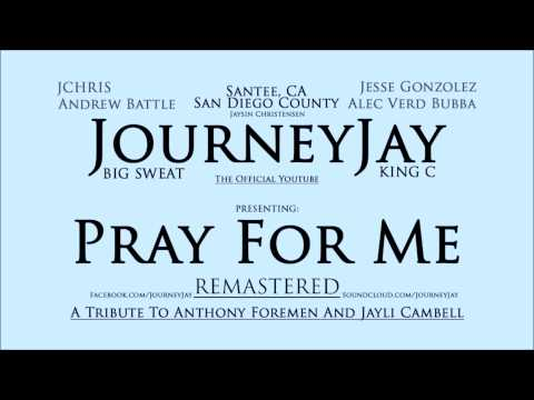 JourneyJay: Pray For Me Remastered
