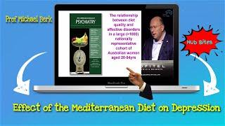 Effect Of The Mediterranean Diet On Depression By Prof Michael Berk