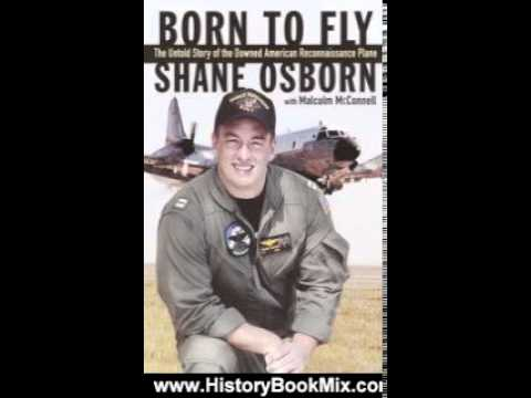 History Book Review: Born to Fly: The Untold Story of the Downed American Spy Plane by Shane Osbo...