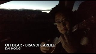 Oh Dear - Brandi Carlile [UKE COVER]