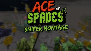 Ace of Spades: Sniper montage