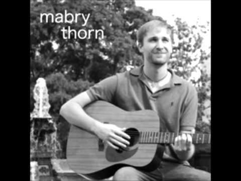 Mabry Thorn - If I Land You