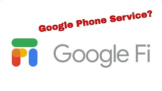 Google Fi Explained