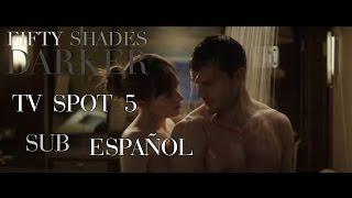 Fifty Shades Darker TV Spot #5   SUBTITULOS ESPAÑOL   Cincuenta Sombras Más Oscuras
