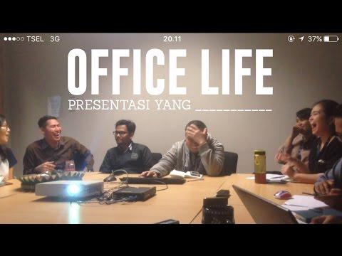 Office Life | Kehidupan Kantor #1