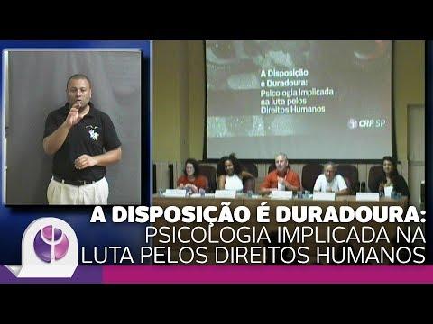 A Disposição é Duradoura: Psicologia implicada na luta pelos Direitos Humanos