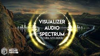 Cara Membuat Efek Visualizer Audio Spectrum di Android