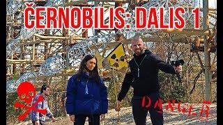 CHERNOBYL: PAVOJINGA KELIONĖ | 1 DALIS | VLOG№16
