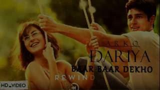 DARIYA ( BAAR BAAR DEKHO | ARKO )  FULL SONG WITH LYRICS | SIDHARTH | Zee Music Company