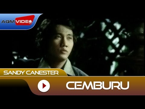 Sandy Canester - Cemburu | Official Video