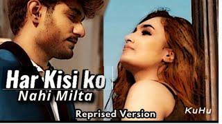 Har Kisi Ko Nahi Milta   KuHu Gracia   Reprised   - YouTube