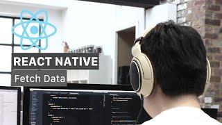 React Native Fetch Data