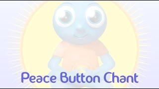 Peace Button Chant