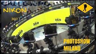 Nikon 360 al Photoshow di Milano